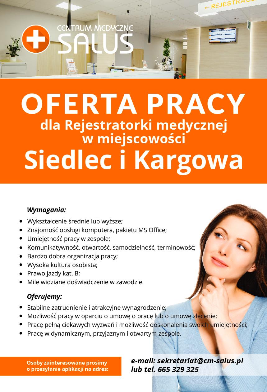 OFERTA PRACY DLA REJESTRATORKI MEDYCZNEJ w Siedlcu oraz Kargowej. Zapraszamy !!
